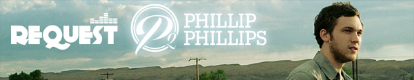 request-phillipphillips2